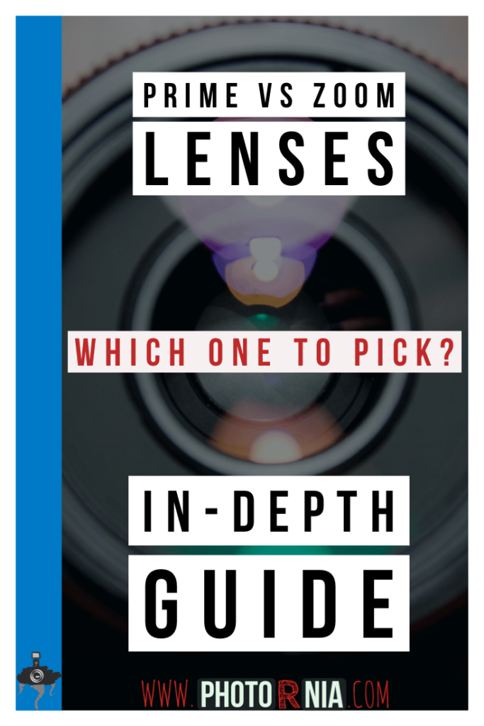 Prime vs. Zoom Lenses - an in-depth article covering both prime and zoom lenses, and help you chose which is the best for you reflecting on the type of person you are and your niche in photography. What is it going to be? A prime or a zoom lens?