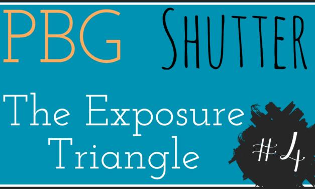 PBG: The Exposure Triangle – Understanding Shutter #4