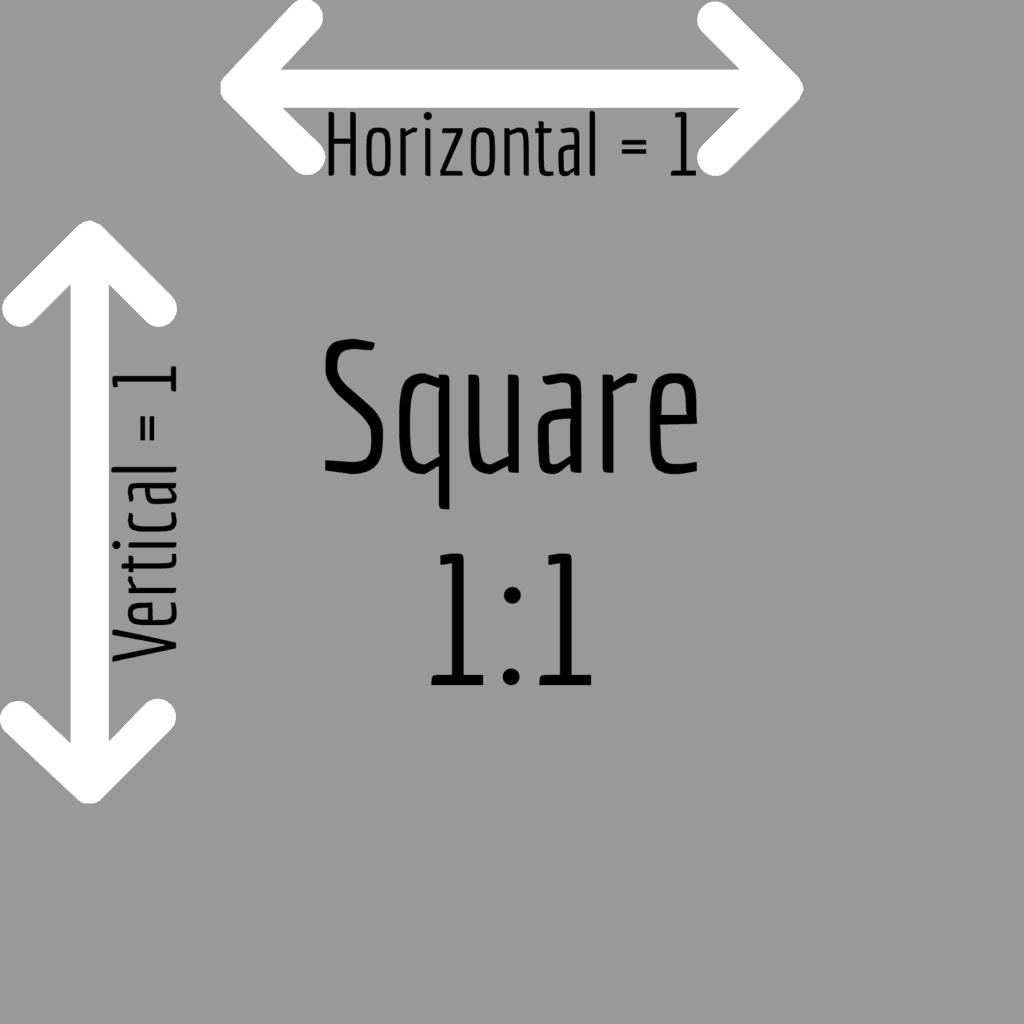 Square 1:1 aspect ratio
