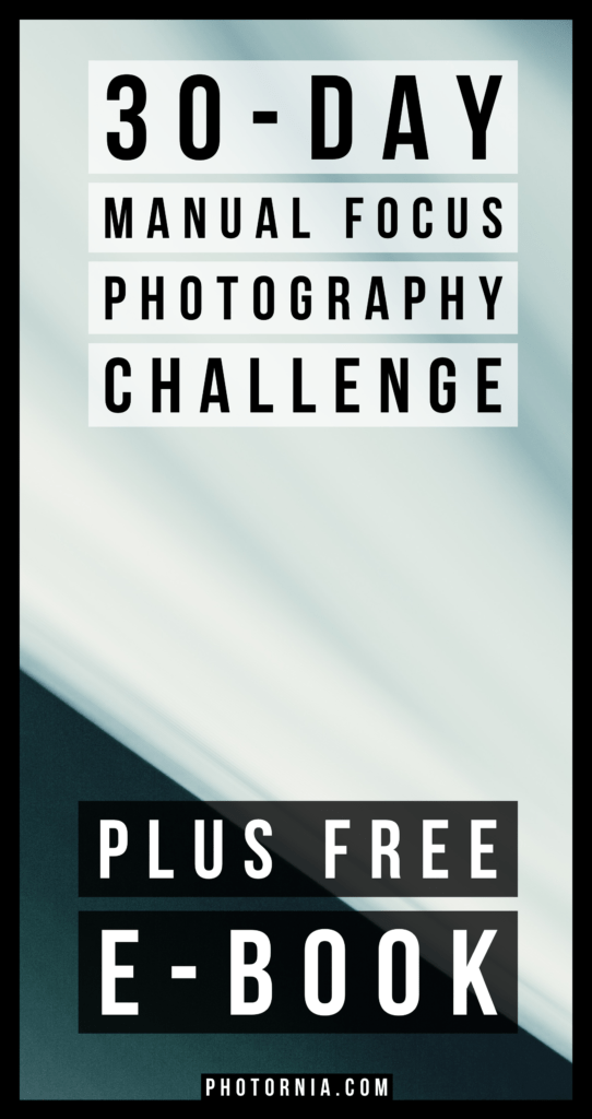 This 30-day manual focus photography challenge would be probably without exaggeration the most complex manual focus challenge from the internet written with over 6700 words, 30 extra tips and a free e-book to offer.