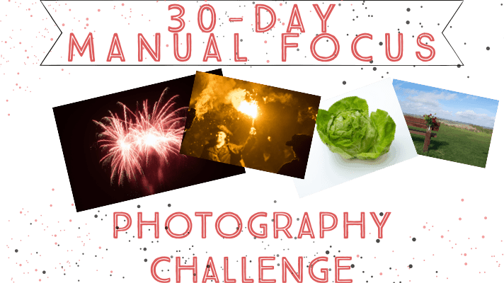 30-day manual focus photography challenge